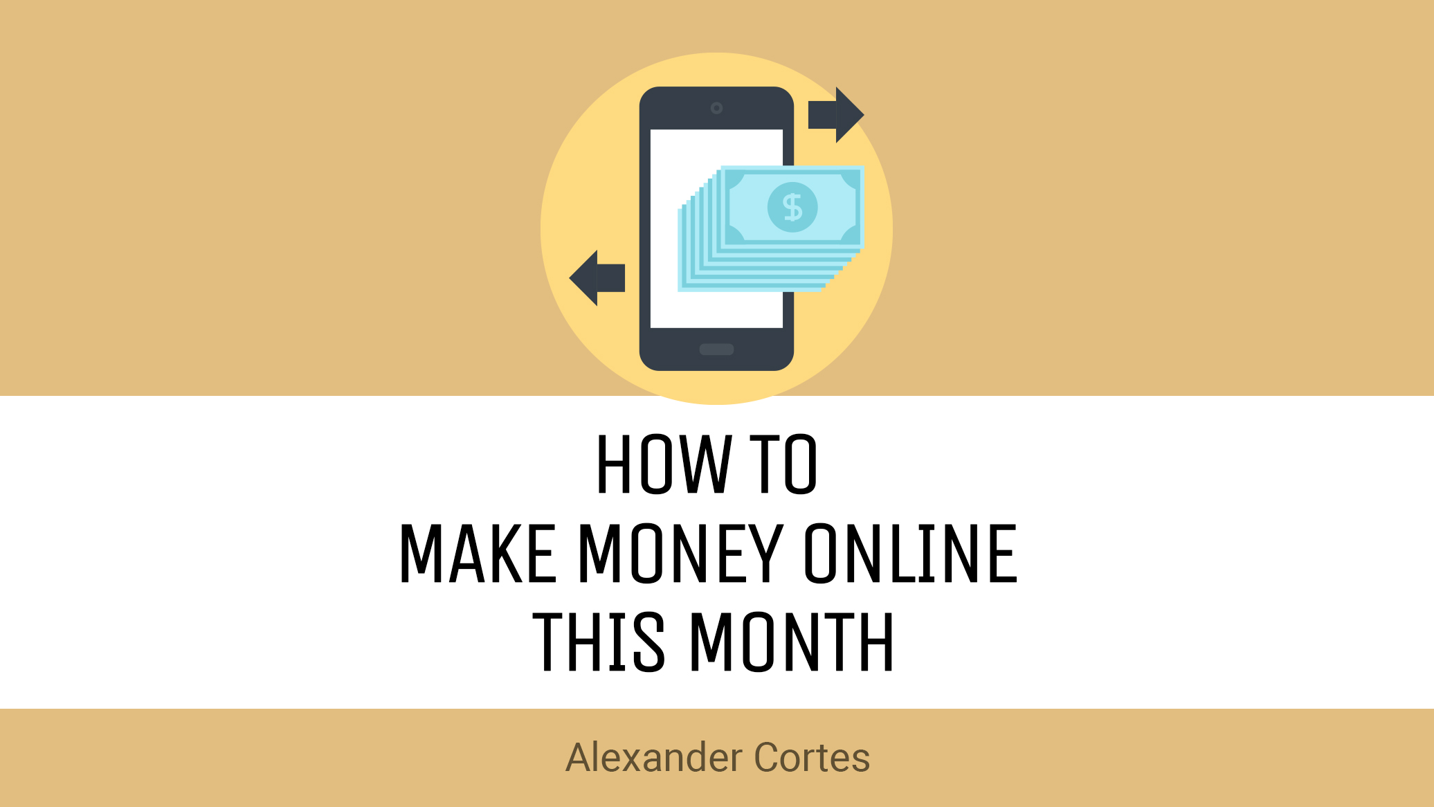 How to Make Money Online This Month